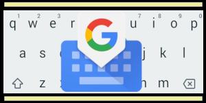 آموزش استفاده از کیبورد گوگل در موبایل